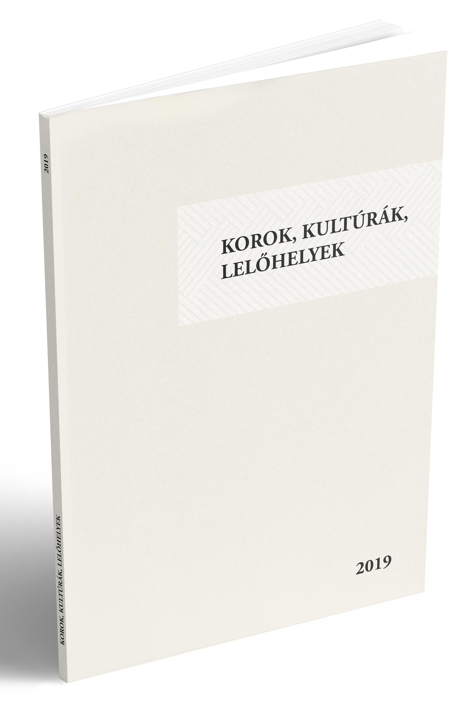 Korok, kultúrák, lelőhelyek - 2019