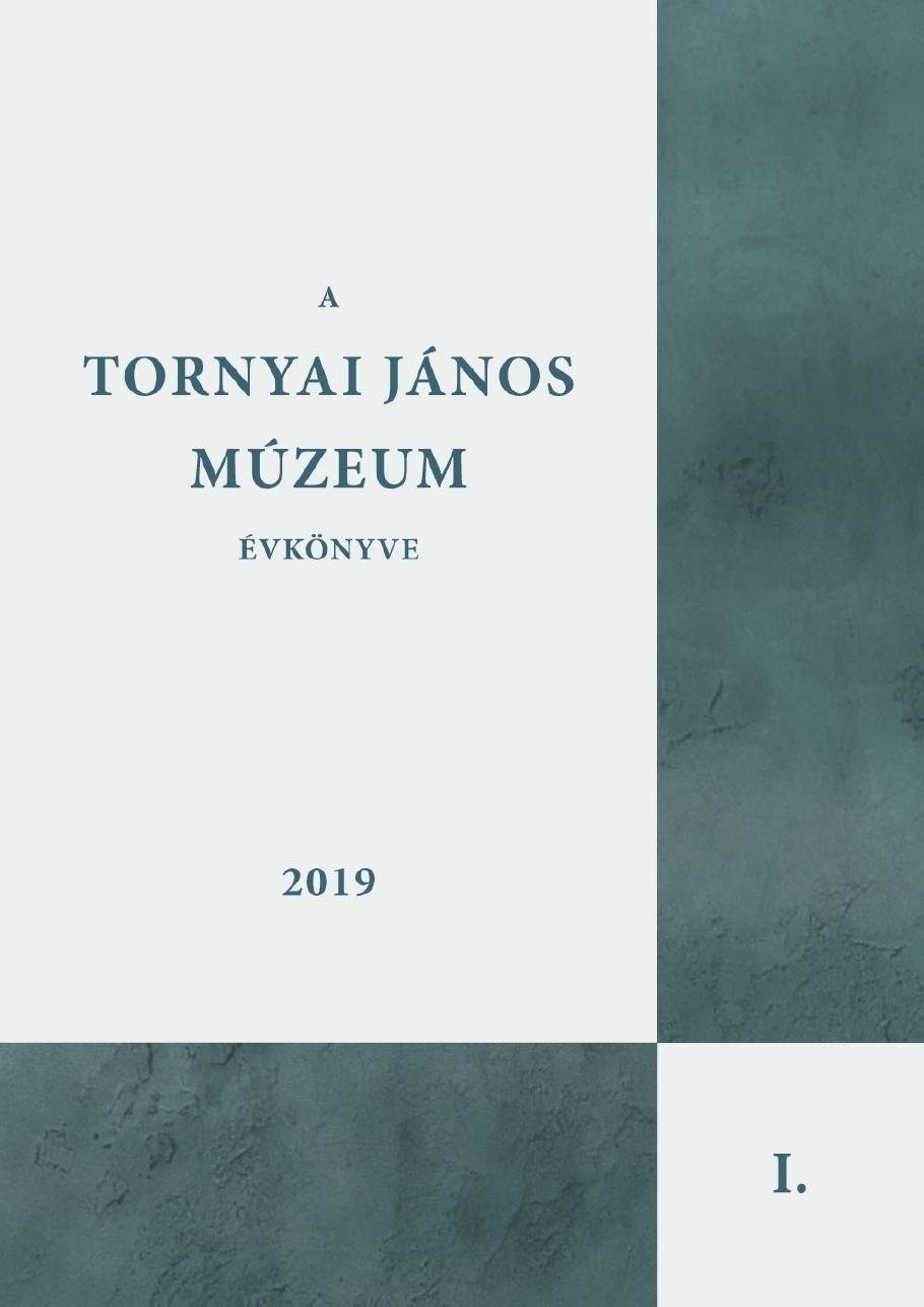 Tornyai János Múzeum Évkönyve I.